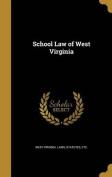 School Law of West Virginia