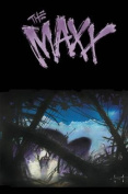The MAXX: Maxxed Out, Volume 3