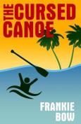 The Cursed Canoe