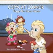 Copycat Connor