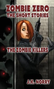 The Zombie Killers: Zombie Zero