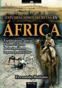 Exploraciones Secretas En Africa  [Spanish]