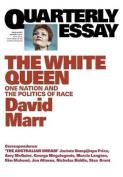 Quarterly Essay 65 the White Queen