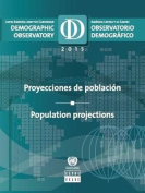 Latin America and the Caribbean demographic observatory 2015
