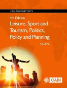 Leisure, Sport and Tourism, Politics, Policy and Plannin