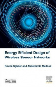 Energy Efficient Design of Wireless Sensor Networks