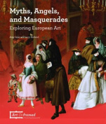 Myths, Angels, and Masquerades
