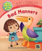 Bad Manners (Joy Cowley Club)