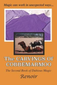 The Carvings of Cobbemarmoo