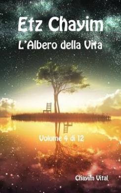 Etz Chayim - L'Albero Della Vita - Vol. 4 Di 12