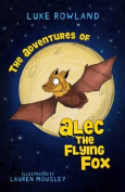 The Adventures of Alec the Flying-Fox