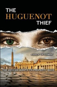 The Huguenot Thief