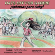 Hats Off for Gabbie!
