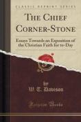 The Chief Corner-Stone