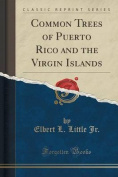 Common Trees of Puerto Rico and the Virgin Islands