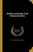 Bulletin of the New York Botanical Garden
