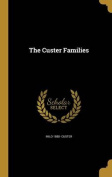 The Custer Families