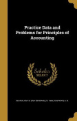 Practice Data and Problems for Principles of Accounting