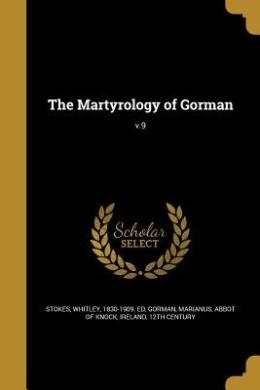 The Martyrology of Gorman; V.9