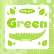 My Book of Green [Board book]