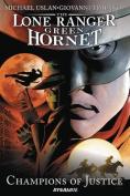 Lone Ranger / Green Hornet