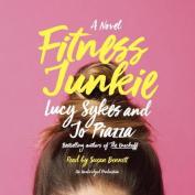 Fitness Junkie [Audio]