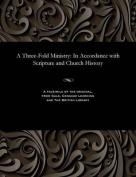 A Three-Fold Ministry