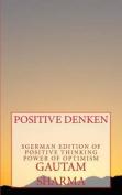 Positives Denken Power of Optimism [GER]