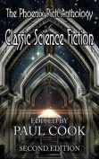 The Phoenix Pick Anthology of Classic Science Fiction