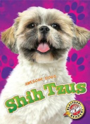 Shih Tzus (Awesome Dogs)