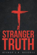 A Stranger Truth