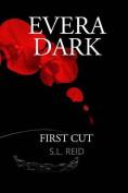 Evera Dark: First Cut