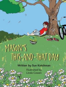 Mason's This-And-That Day