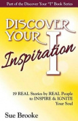 Discover Your Inspiration