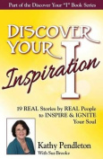 Discover Your Inspiration Kathy Pendleton Edition