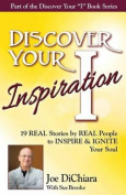 Discover Your Inspiration Joe Dichiara Edition