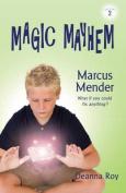 Marcus Mender (Magic Mayhem)