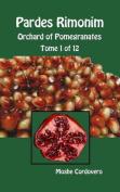 Pardes Rimonim - Orchard of Pomegranates - Tome 1 of 12
