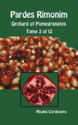 Pardes Rimonim - Orchard of Pomegranates - Tome 3 of 12