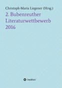 2. Bubenreuther Literaturwettbewerb 2016 [GER]