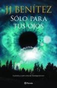 Solo Para Tus Ojos [Spanish]
