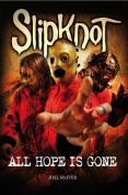 Slipknot: All Hope Is Gone