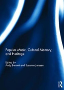 Popular Music, Cultural Memory, and Heritage