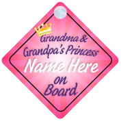 Grandma and Grandpa's Princess 018 On Board Car Sign New Baby / Child Gift / Present