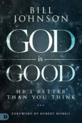 God is Good: He's . You Think