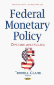 Federal Monetary Policy