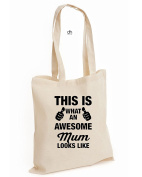 This Is What An Awesome Mum Looks Like Mother Mothets Day Mom Gift Cotton Tote Bag
