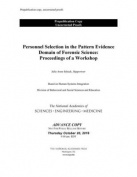 Personnel Selection in the Pattern Evidence Domain of Forensic Science