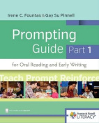 Fountas & Pinnell Prompting Guide Part 1 for Oral Reading and Early Writing