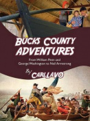 Bucks County Adventures